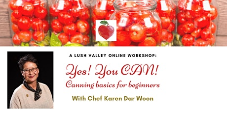 Yes, You CAN! Canning basics for beginners tickets