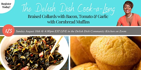 Delish Dish Cook-a-Long: Braised Collard Greens with Cornbread Muffins tickets