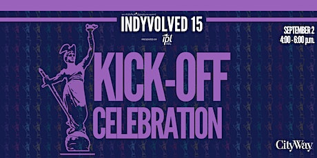 IndyVolved 15 | Kick Off Celebration with CityWay tickets