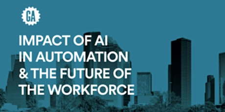 Impact of AI in Automation and the Future of the Workforce tickets