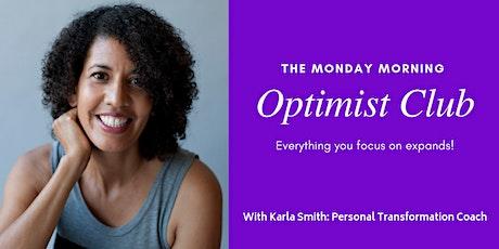 The Monday Morning Optimist Club tickets
