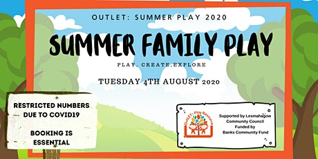 OutLET: Summer Family Play tickets