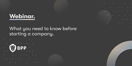 What you need to know before starting a company. tickets