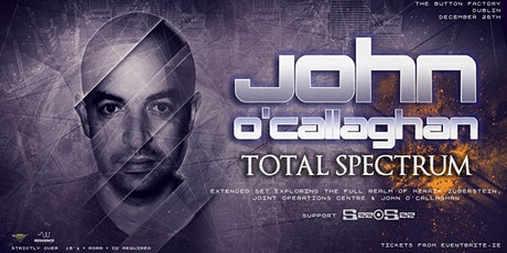 John O'Callaghan [Total Spectrum] at Button Factory tickets
