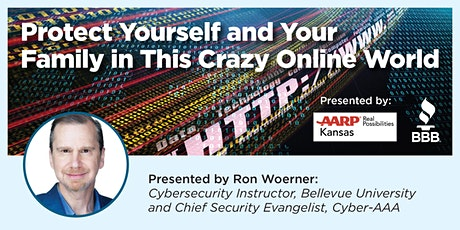 BBB & AARP Present: Safe Online Communications in Today's Digital World tickets