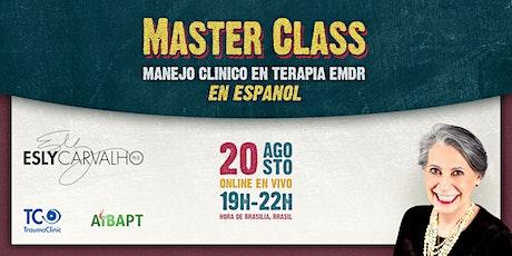 Master Class — Manejo clínico en Terapia EMDR (en español) tickets