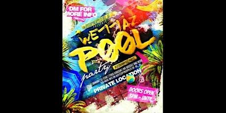 WETTAZ POOL PARTY tickets