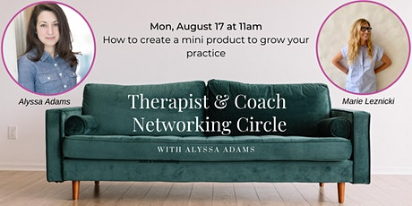 Therapist and Coach Networking Circle tickets