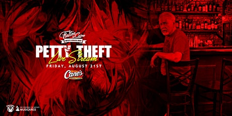 Petty Theft [Limited Seating and Live Stream] tickets