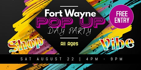 Fort Wayne POP UP  Vendor Day Party tickets