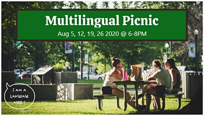 Let's Have a Multilingual PICNIC ll Calgary Language Nerds tickets