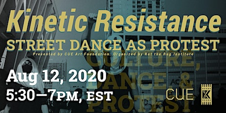 Kinetic Resistance: Street Dance as Protest tickets