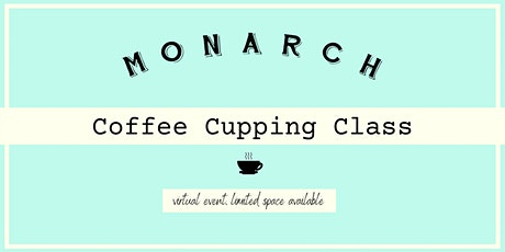 KC: Monarch Coffee Cupping Class tickets