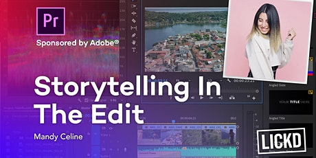 YouTube and Video Editing: Storytelling In The Edit tickets