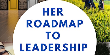 Her Roadmap to Leadership tickets