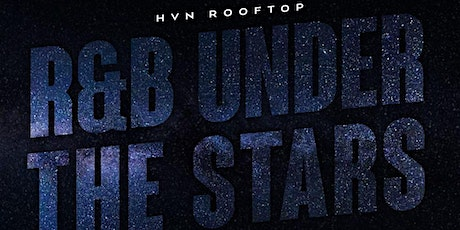 HVN Atlanta | R&B Under the Stars tickets