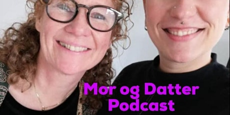 Mor og Datter Podcast - Live Event tickets