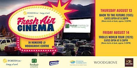FortisBC FreshAirCinema -Nanaimo (Aug.14)- Trolls 2 (2020) tickets