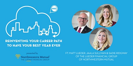 Reinventing Your Career Path to Have Your Best Year Ever tickets