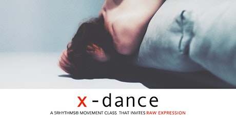 5Rhythms, Dance Meditation | x-dance, Inviting Raw Expression Tickets