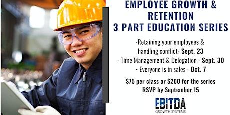 3 Part Education Series- Employee Retention tickets