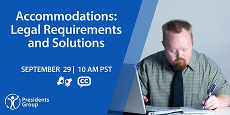 Accommodations: Legal Requirements and Solutions tickets