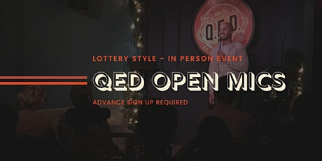 Open Mic at QED - Live, In Person in the Backyard! tickets
