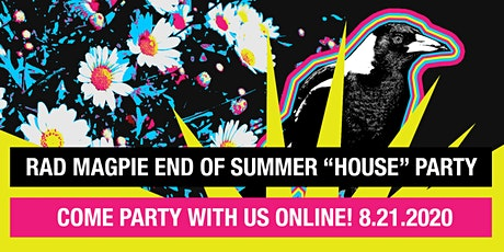 Rad Magpie's Online House Party tickets