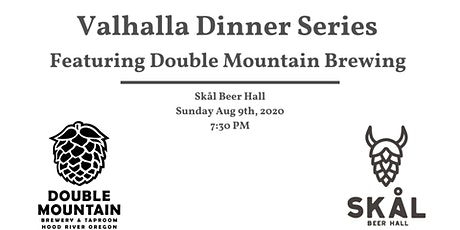 Valhalla Dinner Series Featuring Double Mountain Brewing tickets