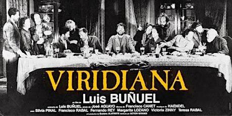 """Ciclo de cine: Galdós en el cine mexicano Película:  """"Viridiana"""" entradas"""
