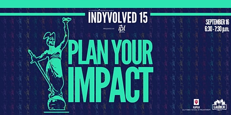 IndyVolved 15 | Plan Your Impact with the Lilly School of Philanthropy tickets