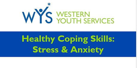 WYS-Healthy Coping Skills for Stress and Anxiety tickets