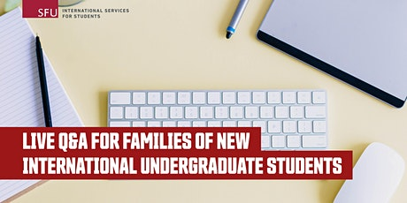 Live Q&A for Families of New International Undergraduate Students tickets