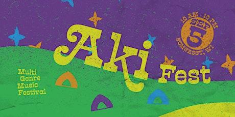 Aki Fest: The Summer Savior - Multi Genre Music Festival tickets