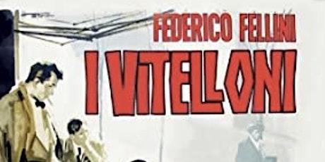 New Plaza Cinema Classic Talk Back:  I Vitelloni tickets
