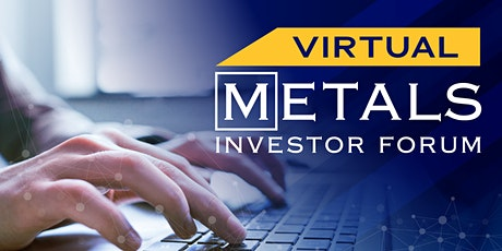 Virtual Metals Investor Forum November 5, 2020 tickets