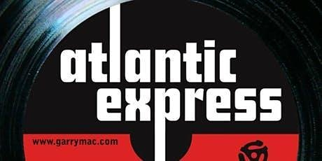 Atlantic Express feat Hal Wakes tickets