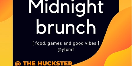 YFxMF: Midnight Brunch Edition tickets