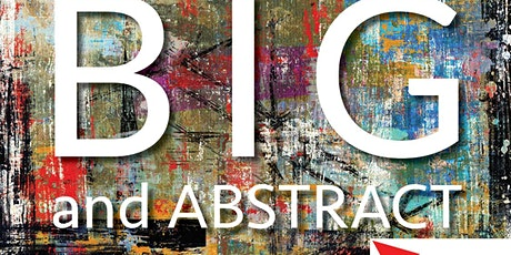 Big and Abstract tickets