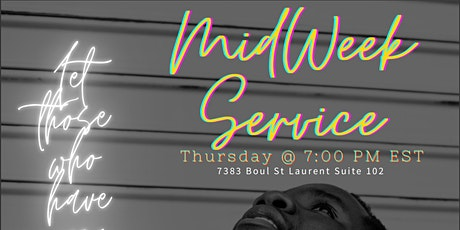 ZION MIDWEEK THURSDAY SERVICE | SERVICES DU JEUDI  DE LA MI-SEMAINE DE ZION tickets
