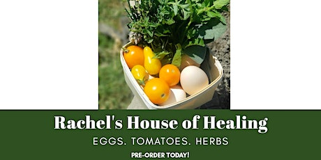 Eggs and Herbs from Rachel's House of Healing tickets