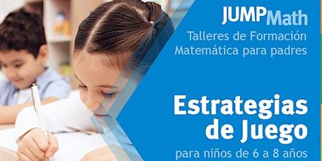 12.08 - 19 h Estrategias de juego para niños y niñas de 6 a 8 años entradas