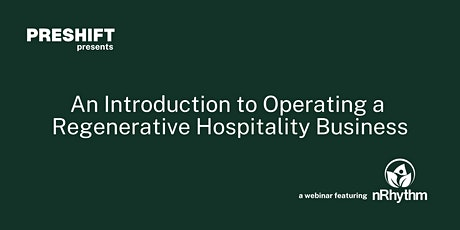 An Introduction to Operating a Regenerative Hospitality Business biglietti