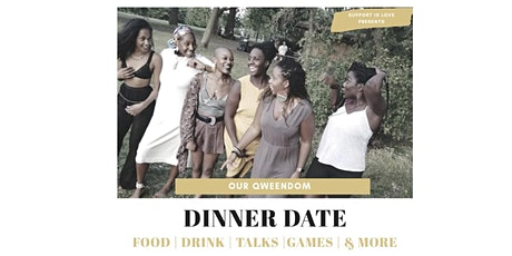 Our Qweendom / Sip & Talk Dinner Date tickets