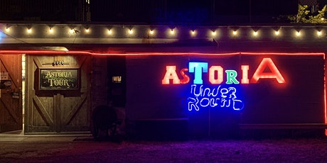 Astoria Underground Tours/Self Guided tickets