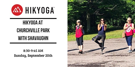 Hikyoga at Churchville Park with Shavaughn tickets