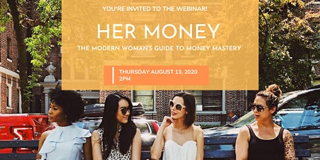 Her Money: The Modern Woman's Guide to Money Mastery tickets