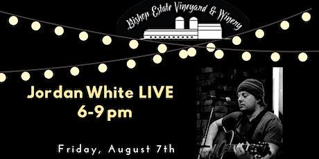 Jordan White Live at Bishop Estate Vineyard and Winery tickets
