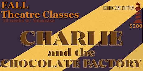 Intermediate & Advanced Musical Theatre: Charlie and the Chocolate Factory tickets