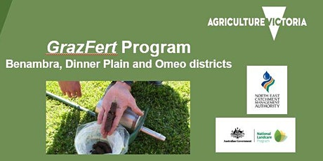 GrazFert Program  - Benambra, Dinner Plain and Omeo districts tickets